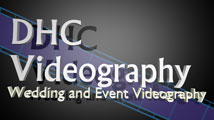 DHC Videography - Wedding and Event Videography